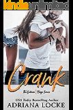 Crank: A Small Town, Blue Collar Romance (The Gibson Boys Book 1)