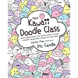 Mini Kawaii Doodle Class: Sketching Super-Cute Tacos, Sushi Clouds, Flowers, Monsters, Cosmetics, and More: 2 (Kawaii Doodle,