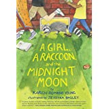 A Girl, a Raccoon, and the Midnight Moon: (Juvenile Fiction, Mystery, Young Reader Detective Story, Light Fantasy for Kids)