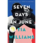Seven Days in June: the instant New York Times bestseller and Reese's Book Club pick
