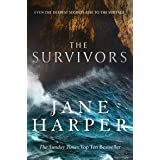The Survivors: Secrets. Guilt. A treacherous sea. The powerful new crime thriller from Sunday Times bestselling author Jane H