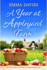 A Year at Appleyard Farm: An utterly gorgeous and heart-warming romance novel Kindle Edition