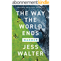 The Way the World Ends (Warmer collection) (English Edition)