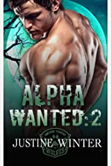 Alpha Wanted:2: Wanted Series:2 Kindle Edition