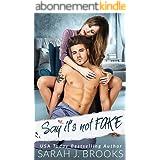 Say it's Not Fake (Southport Liebesgeschichten 3) (German Edition)
