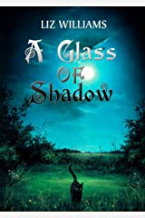 A Glass of Shadow Kindle Edition