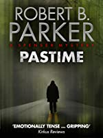 Pastime (A Spenser Mystery) (The Spenser Series Book 18) (English Edition)
