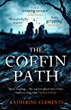 The Coffin Path: 'The perfect ghost story' (English Edition)