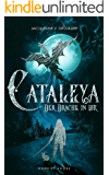 Cataleya - Der Drache in Dir
