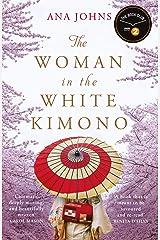 The Woman in the White Kimono: (A BBC Radio 2 Book Club pick) Kindle Edition