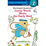 Richard Scarry's Lowly Worm Meets the Early Bird (Step into Reading)