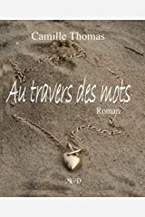 Au travers des mots Format Kindle