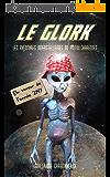 Le Glork: Les aventures interstellaires du Poitou-Charentes