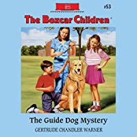 The Guide Dog Mystery: The Boxcar Children Mysteries, Book 53