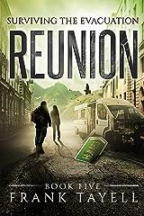 Surviving The Evacuation, Book 5: Reunion Kindle Edition