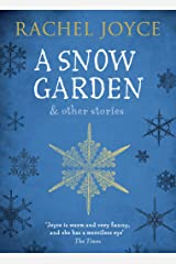 A Snow Garden and Other Stories Kindle Edition