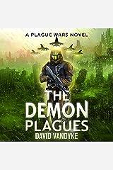 The Demon Plagues: Plague Wars Series, Book 6 Audible Audiobook