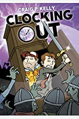 Clocking Out (The Adventures of Jack and Joe Book 2) Kindle Edition