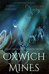 Oxwich Mines: Tales from the Crimson Sword - Book 2 Kindle Edition