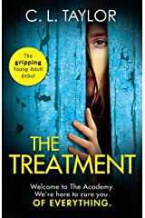 The Treatment: The gripping twist-filled YA thriller from the million copy Sunday Times bestselling author of The Escape Kindle Edition