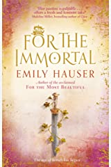 For The Immortal (Golden Apple Trilogy 3) Paperback