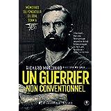 Un guerrier non conventionnel: Mémoires du fondateur du SEAL Team 6 (Nimrod)