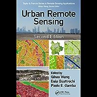 Urban Remote Sensing (Remote Sensing Applications Series) (English Edition)