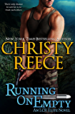 Running On Empty: An LCR Elite Novel (English Edition)