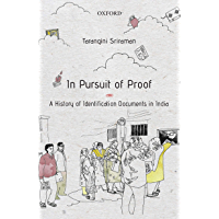 In Pursuit of Proof: A History of Identification Documents in India