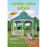 Lemon Drop Dead (An Amish Candy Shop Mystery Book 6) (English Edition)