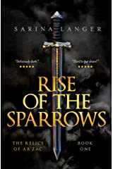Rise of the Sparrows (Relics of Ar'Zac Book 1) Kindle Edition