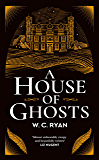 A House of Ghosts: A gripping murder mystery set in a haunted house (English Edition)