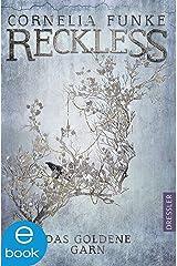 Reckless 3: Das goldene Garn (Spiegelwelt) Kindle Ausgabe