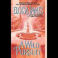 A Wild Pursuit (Duchess Quartet Book 3) (English Edition)