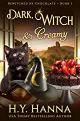 Dark, Witch & Creamy (BEWITCHED BY CHOCOLATE Mysteries ~ Book 1) Kindle Edition