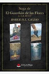 Pack 4 libros de la Saga de El Guardián de las Flores: El Guardián, La Piedra del Destino, El asesino del Camino Norte, La Ley del Pueblo (SAGA EL GUARDIÁN DE LAS FLORES) Versión Kindle