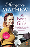 The Boat Girls: An uplifting wartime saga full of friendship and romance...