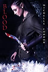 Blood (The Fae Chronicles Book 1) Kindle Edition