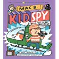 Mac B., KID SPY #3: Top-Secret Smackdown