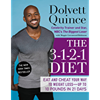 The 3-1-2-1 Diet: Eat and Cheat Your Way to Weight Loss--up to 10 Pounds in 21 Days (English Edition)