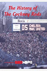 The History of The Cockney Reds: as featured in Red News Kindle Edition