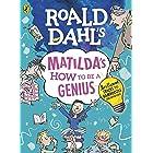 Roald Dahl's Matilda's How to be a Genius: Brilliant Tricks to Bamboozle Grown-Ups (English Edition)