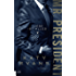 Mr. President - Liebe ist alles (White House-Reihe 2)