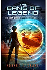 The Gang of Legend (The Mira Brand Adventures Book 7) (English Edition) Format Kindle