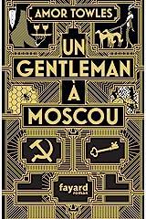 Un gentleman à Moscou Paperback