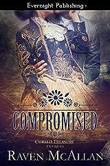 Compromised (Cursed Treasure Book 1) Kindle Edition