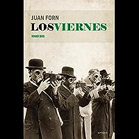 Los viernes. Tomo dos (Spanish Edition)