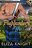 The Highlander's Hellion (The Sutherland Legacy Book 3) (English Edition)