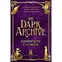 The Dark Archive (The Invisible Library series Book 7)