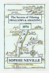The Secrets of Filming Swallows & Amazons (1974) Kindle Edition